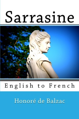9781493569564: Sarrasine: English to French (English and French Edition)