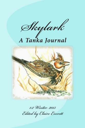 Skylark: A Tanka Journal (Volume 2): Everett, Claire