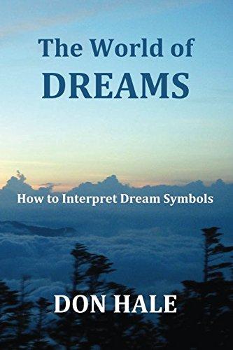 9781493570065: The World of DREAMS: How to Interpret Dream Symbols