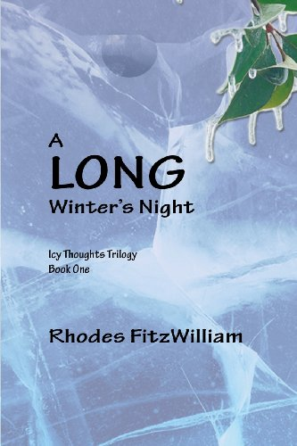 9781493572229: A Long Winter's Night: Icy Thoughts Trilogy, Book 1