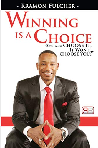 9781493572984: Winning Is A Choice: