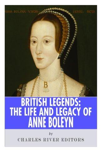 9781493574087: British Legends: The Life and Legacy of Anne Boleyn