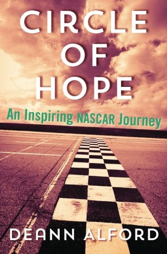 9781493575312: Circle of Hope: An Inspiring NASCAR Journey