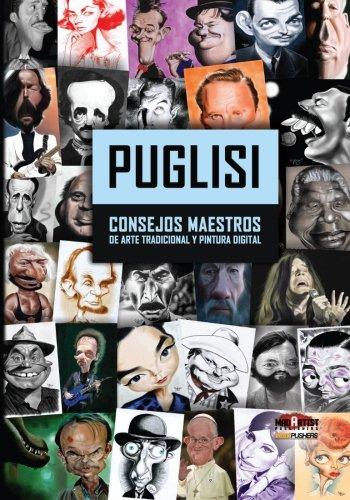 9781493577699: Puglisi: Consejos Maestros de arte tradicional y pintura digital (BookPushers) (Spanish Edition)