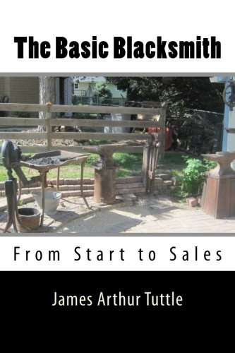 9781493579105: The Basic Blacksmith: From Start to Sales