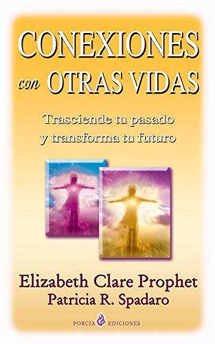 9781493580071: Conexiones con otras vidas: Karma y reencarnacion (Spanish Edition)
