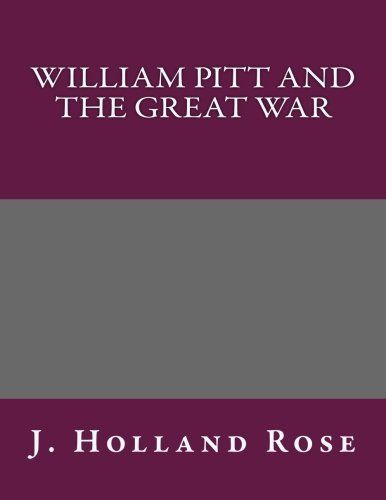 9781493580347: William Pitt and the Great War