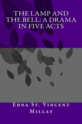 9781493580446: The Lamp and the Bell: A Drama In Five Acts