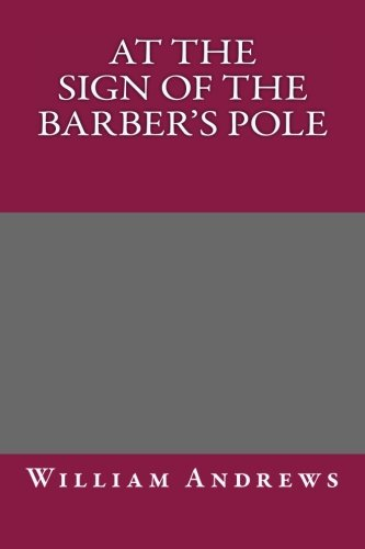 9781493580811: At the Sign of the Barber's Pole