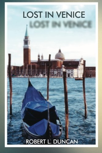 9781493582051: Lost In Venice: A Story of Good and Evil