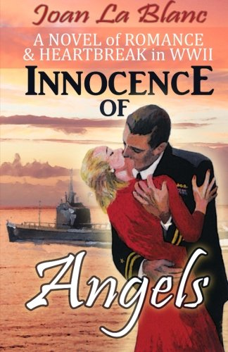 9781493583041: Innocence of Angels: A Novel of Romance and Heartbreak in WWII (The Anna Donovan Novels) (Volume 1)