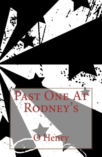 9781493583744: Past One At Rodney's