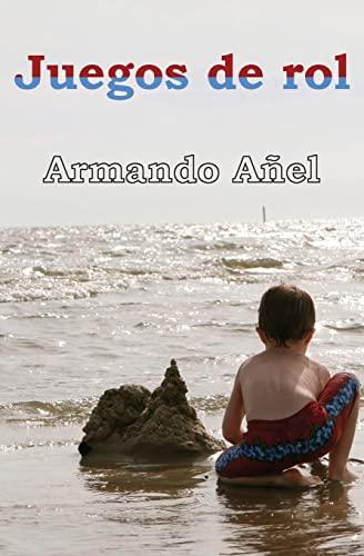 Juegos de Rol: Anel, Armando