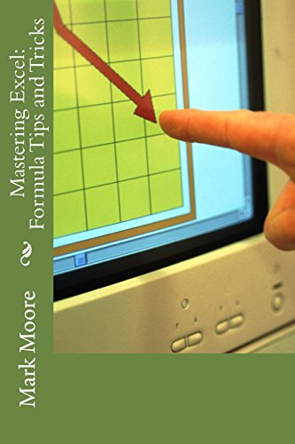 9781493586851: Mastering Excel: Formula Tips and Tricks