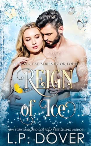 9781493586912: Reign of Ice (Forever Fae series) (Volume 4)