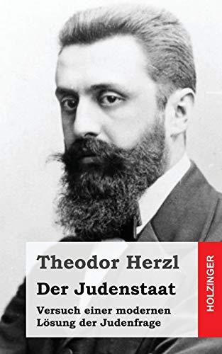 9781493587926: Der Judenstaat: Versuch einer modernen Lösung der Judenfrage (German Edition)