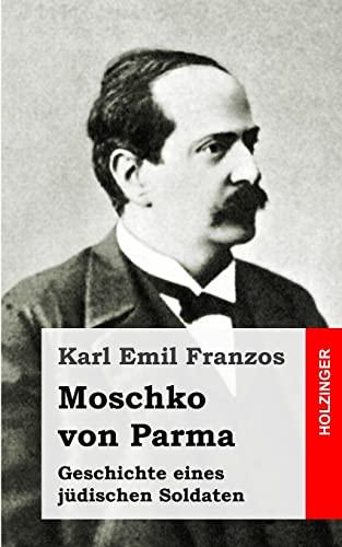 9781493587988: Moschko von Parma