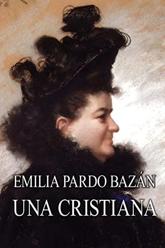 9781493588619: Una cristiana (Spanish Edition)