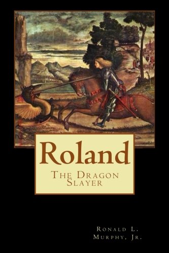 9781493588633: Roland, Dragon Slayer