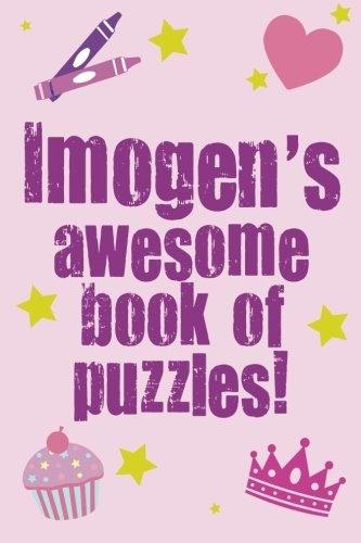 9781493589081: Imogen's Awesome Book Of Puzzles!