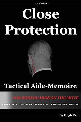 9781493590995: CP TAM: Close Protection Tactical Aide-Memoire: For Bodyguards on the Move
