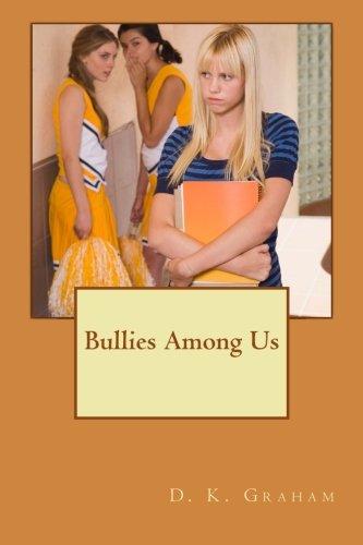 9781493593224: Bullies Among Us