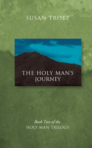 9781493593330: The Holy Man's Journey: Book Two of the Holy Man Trilogy (Volume 2)