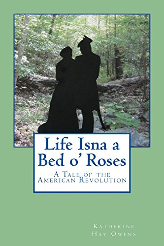 Life Isna a Bed o' Roses: Owens, Katherine Hay