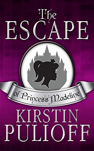 9781493594863: The Escape of Princess Madeline (Volume 1)