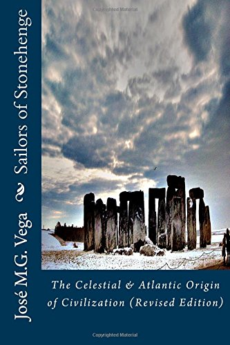 9781493598694: Sailors of Stonehenge: The Celestial & Atlantic Origin of Civilization (Revised Edition)