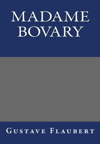 9781493599257: Madame Bovary by Gustave Flaubert