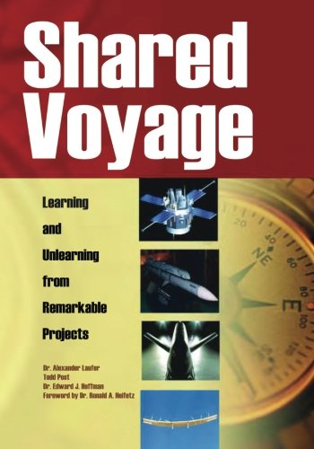 9781493600496: Shared Voyage: Learning and Unlearning from Remarkable Projects (The NASA History Series)