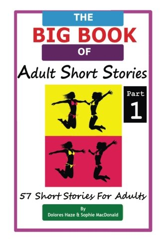 9781493601653: The BIG BOOK of Adult Short Stories: 57 Short Stories for Adults (Part 1) (Volume 1)