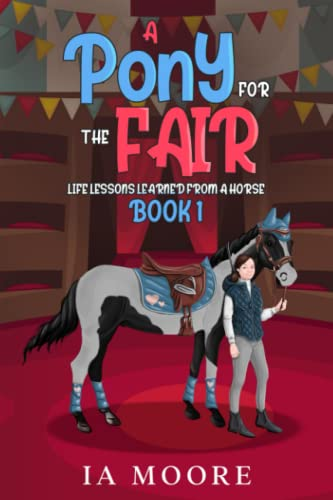 9781493601943: A Pony For The Fair: The Gypsy Pony (Volume 1)