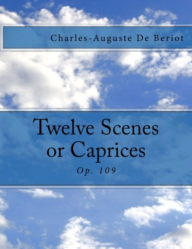 9781493602254: Twelve Scenes or Caprices: Op. 109 (French Edition)