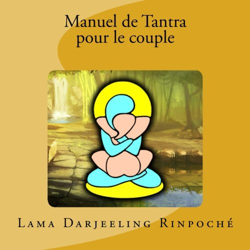 9781493602896: Manuel de Tantra pour le couple (French Edition)