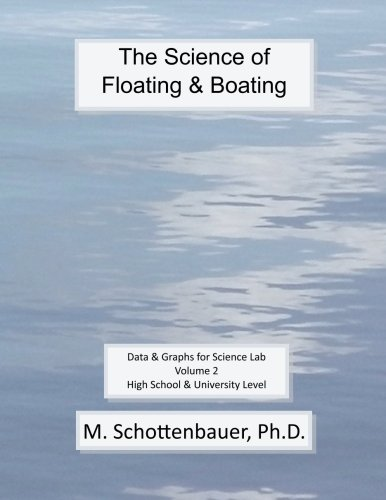 9781493603206: The Science of Floating & Boating: Data & Graphs for Science Lab: Volume 2