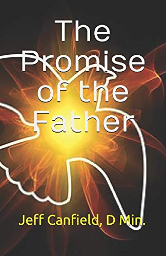 9781493607587: The Promise of the Father
