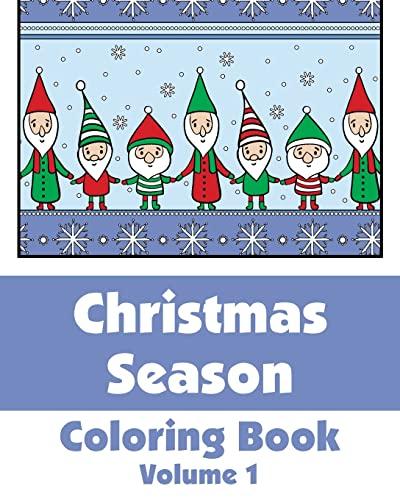 9781493607693: Christmas Season Coloring Book (Art-Filled Fun Coloring Books) (Volume 1)