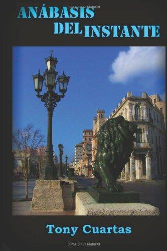 9781493607952: Anábasis del instante: Penetración de los símbolos semejantes (Spanish Edition)