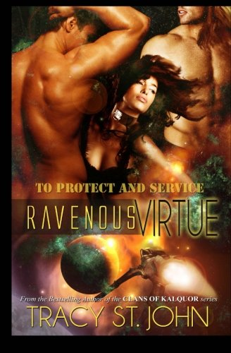 9781493608546: Ravenous Virtue (To Protect and Service)