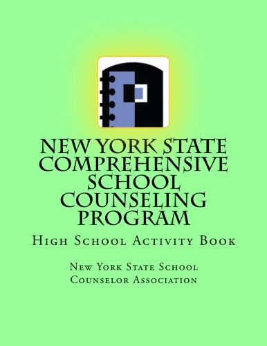 New York State Comprehensive School Counseling Program: High School Activity Book (Paperback): New ...