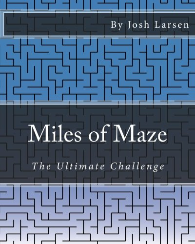 9781493610716: Miles of Maze: The Ultimate Challenge
