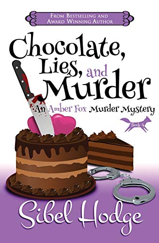 9781493611720: Chocolate, Lies, and Murder (Amber Fox Mysteries book #4) (The Amber Fox Murder Mystery Series)