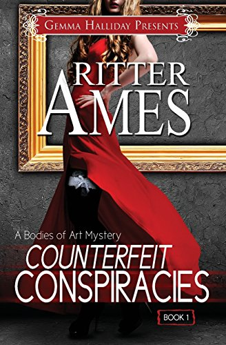 9781493615087: Counterfeit Conspiracies (Bodies of Art Mysteries) (Volume 1)