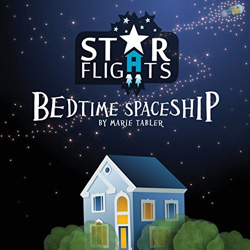 9781493615827: Star Flights Bedtime Spaceship: Journey Through Space While Drifting Off to Sleep