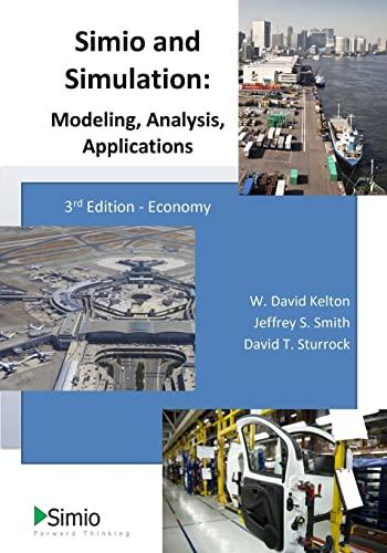 9781493616206: Simio and Simulation: Modeling, Analysis, Applications: Economy