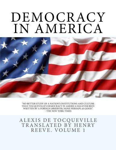 Democracy in America: De Tocqueville, Alexis