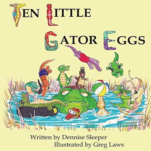 9781493617616: Ten Little Gator Eggs