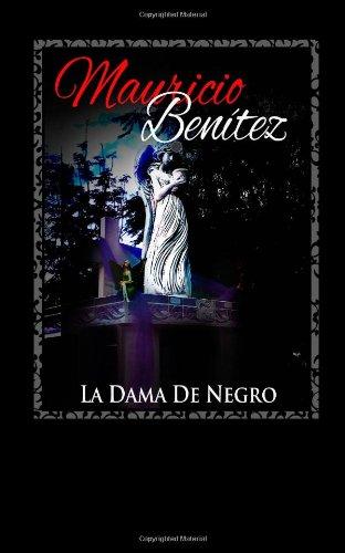 9781493618552: La Dama de Negro: Historias de Taxistas (Spanish Edition)